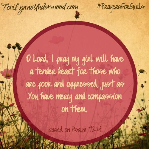 31 Verses to Pray for Your Girl ... prayer based on Psalm 72:4 ... #PrayersforGirls