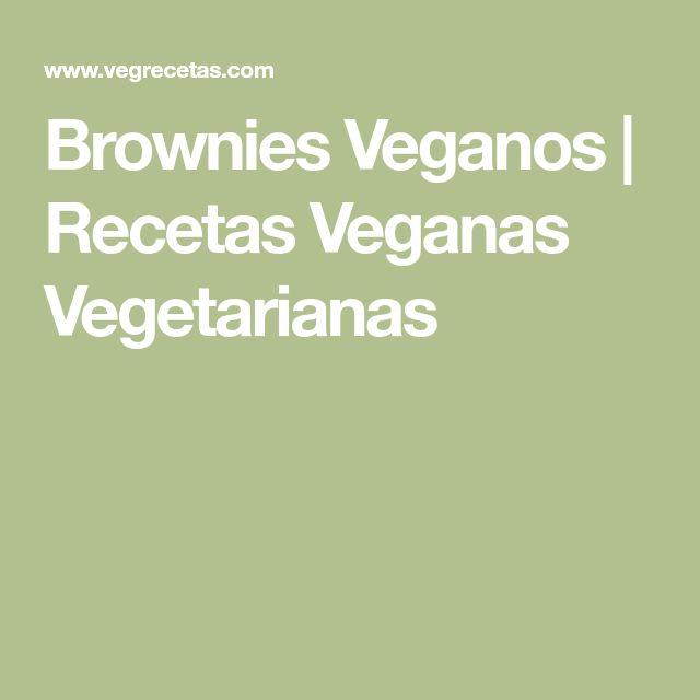 Brownies Veganos   Recetas Veganas Vegetarianas