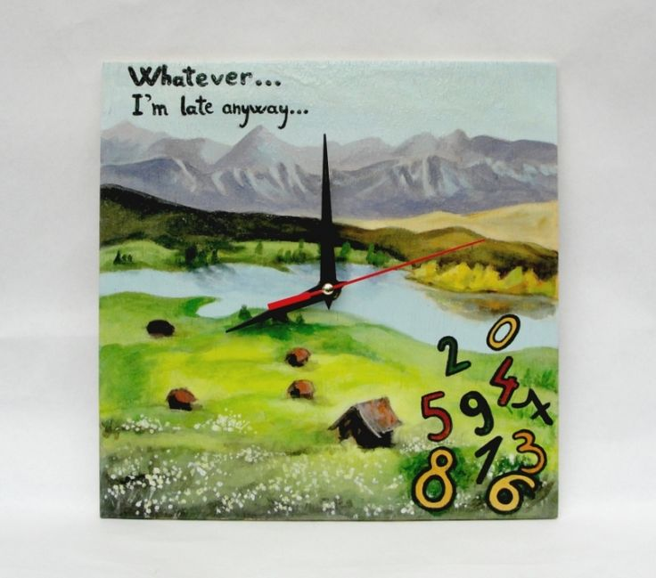 "Ceas+perete+:+""Whatever...I'll+go+to+the+mountains"""