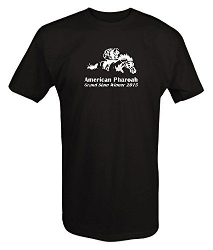 American Pharoah Grand Slam Horse Racing 2015 T shirt:   Display your passion with this Short Sleeve T-shirt. American Pharoah Grand Slam Horse Racing 2015 T shirt Professionally Produced with American Pride when purchased from Lifestyle Outfitters Brand!