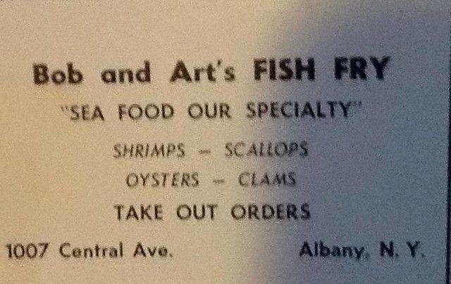 Bob And Art S Fish Fry Central Ave Albany Ny 1960s Fried Fish Albany Albany Ny