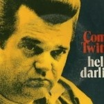 """No. 18: Conway Twitty, 'Hello Darlin"""" – Top 100 Country Songs"""