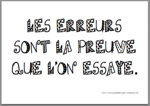 Un peu d'indulgence pour la rentrée (A little indulgence for back to school) Les erreurs sont la preuve que l'on essaye, (Errors are the proof that we have tried it.)