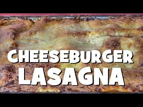 Cheeseburger Lasagna Cheeseburger Lasagna The BBQ Pit Boys show ya