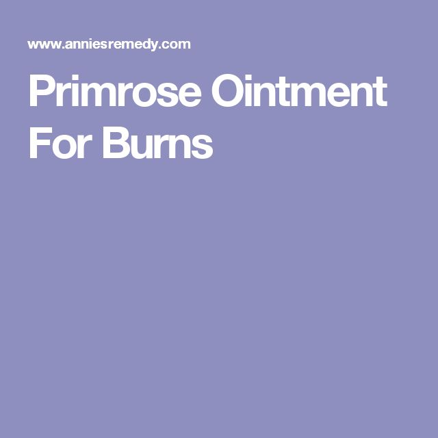 Primrose Ointment For Burns