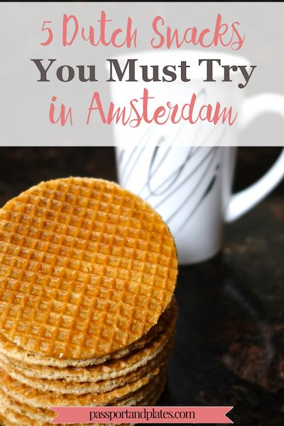 Amsterdam might not have the reputation of a foodie city, but the delicious eats impressed me! Read this to find out which five dutch snacks you must try! |http://passportandplates.com