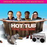 Hot Tub Time Machine [Original Motion Picture Soundtrack] [CD]