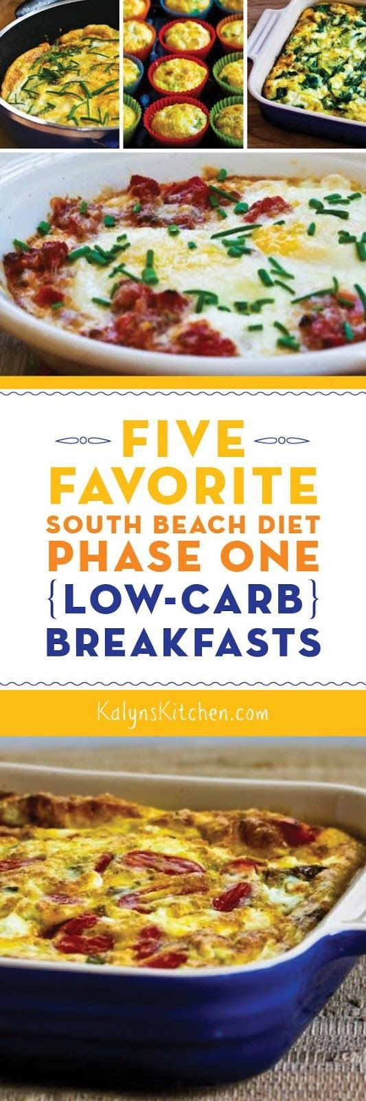 Five Favorite South Beach Diet Phase One (Low-Carb) Breakfasts; all these favorite breakfasts are also gluten-free. [found on KalynsKitchen.com]