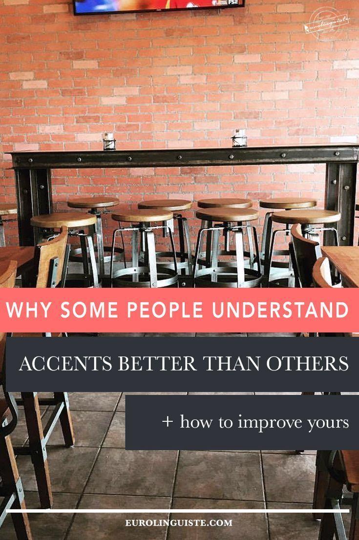 Warum manche Menschen Akzente besser verstehen als andere + Wie Sie Ihre Akzente verbessern können