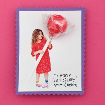 Ginormous Lollipop - as a cute valentine.  Just snap a picture with your cute valentine holding a PVC pipe.  Then craft a lollipop in it.  From Family Fun Magazine