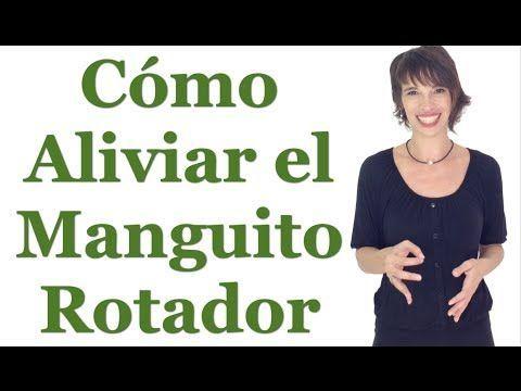 Cómo aliviar el manguito rotador - YouTube