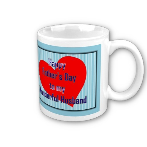 http://www.zazzle.com/happy_1st_fathers_day_to_husband_from_wife_firs_mug-168922574513126535