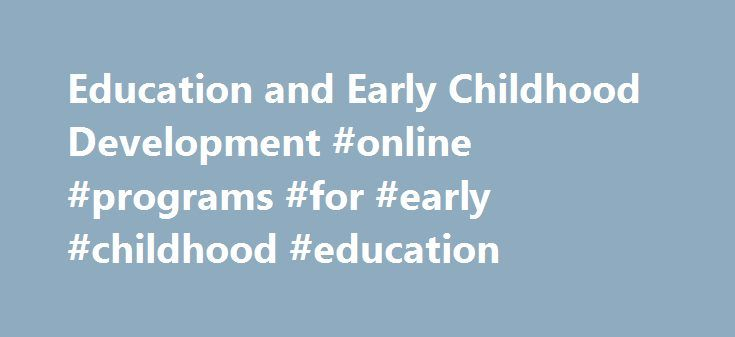 the importance of early education and educational programs to childrens development Research by a number of organizations over the past several years demonstrates quality early education is important to the learning describe the impact of quality early learning on brain development in high quality early learning programs compared to children who do not.