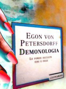 Egon von Petersdorff - Demonologia, le forze occulte ieri e oggi, Leonardo, Arnoldo Mondadori Editore