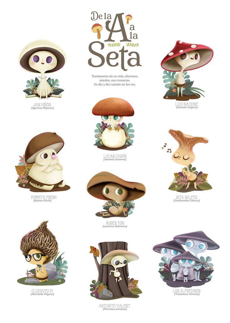 De la A a la seta Ilustraciones Martuka Texto Miguelángel Flores