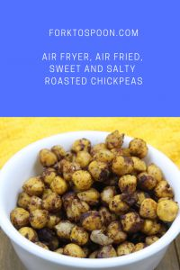 Air Fryer, Air Fried, Sweet and Salty Roasted Chickpeas   – Air Fryer-Roasted Chickpeas (Chick Peas)