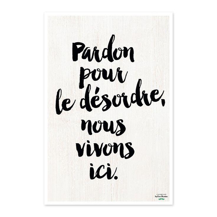 """Affiche """"Pardon pour le désordre, nous vivons ici""""  #MonCadeauMamanLCDC @ LE COIN DES CRÉATEURS"""