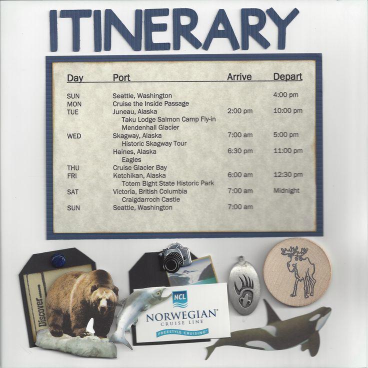 alaska scrapbook page | Alaskan Cruise Itinerary Page | Scrapbook Pages - Mine | Pinterest