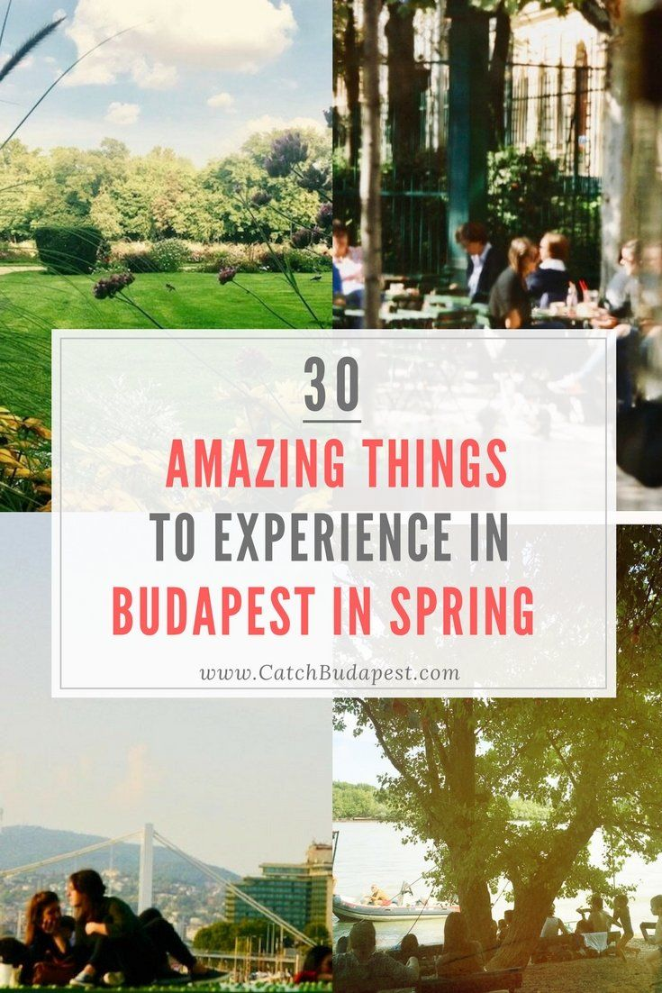 30 Amazing Things to Experience in Budapest in Spring. Spring is simply the perfect season to be in Budapest. Discover with us all the best things to do, see and explore during this amazing time of the year and make the most of your time in the city during Budapest's spring season.