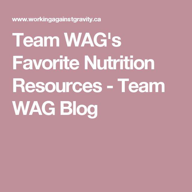 Team WAG's Favorite Nutrition Resources - Team WAG Blog