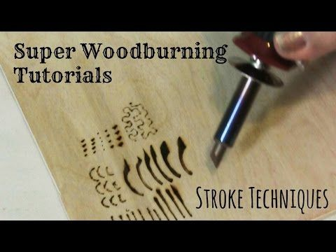 Wood Burning - Stroke Techniques and Tutorial - YouTube #woodworking