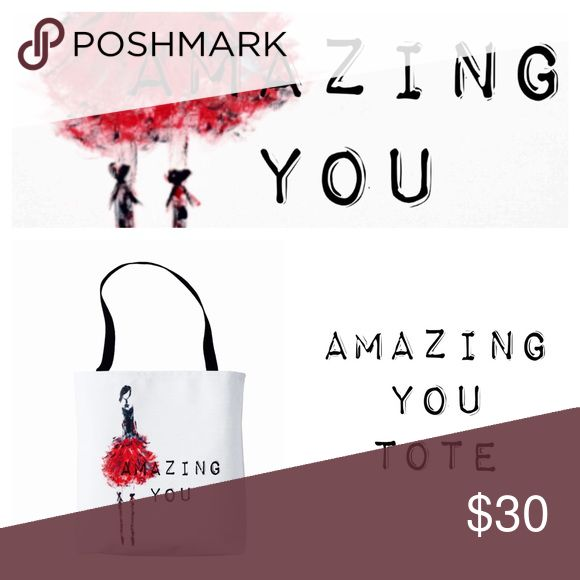 "Amazing You Tote Amazing You Tote - Thick canvas type bag.  100% sturdy brushed polyester exterior.  100% polyester non woven laminate interior.  Spot or dry clean only.  Made in the USA Dimensions of this super cute on the go bag is 16"" x 16"". Strap is 28"". For you or a gift 🌹🌹🌹 Barella Girl  Bags Totes"