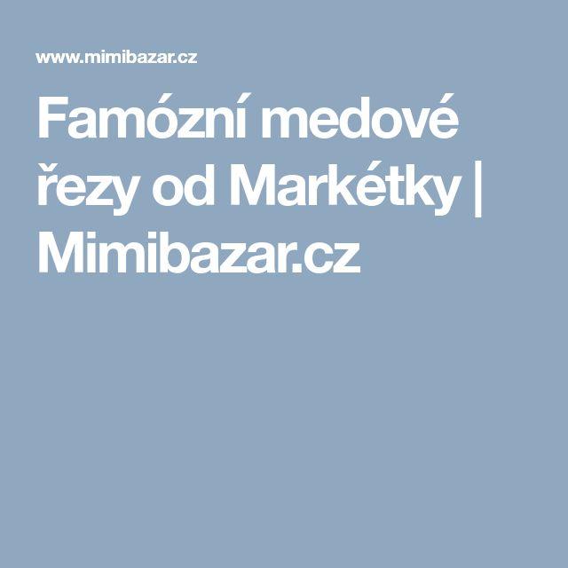 Famózní medové řezy od Markétky | Mimibazar.cz