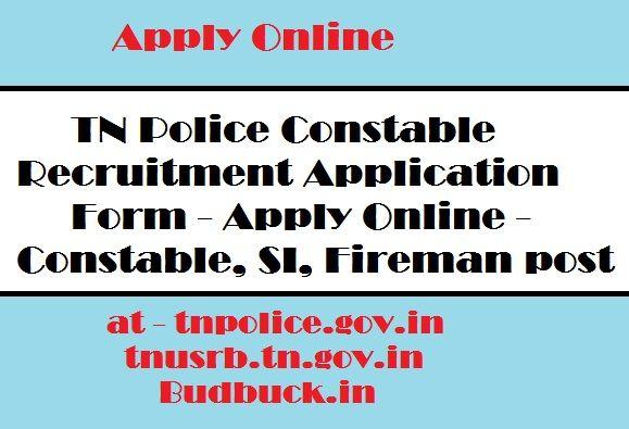 http://budbuck.in/tn-police-constable-15711-recruitment-apply-si-fireman-post/ TN Police Recruitment 2017 Application