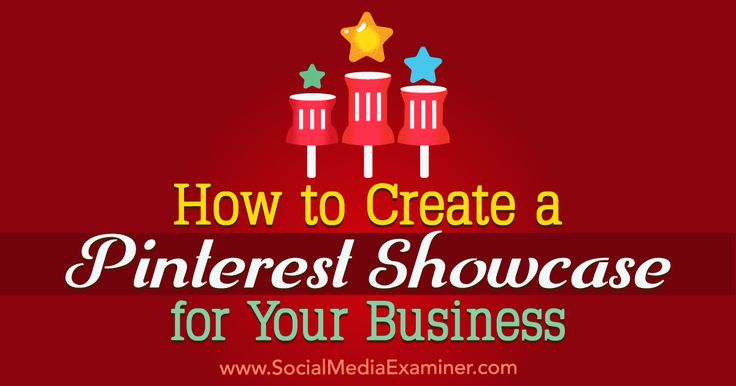 Looking for a new way to show off your best pins? Discover how to build a Pinterest showcase for your business profile.