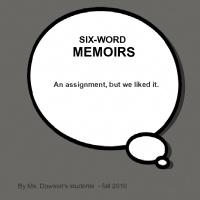 SIX-WORD MEMOIRS: Sixword Memoirs