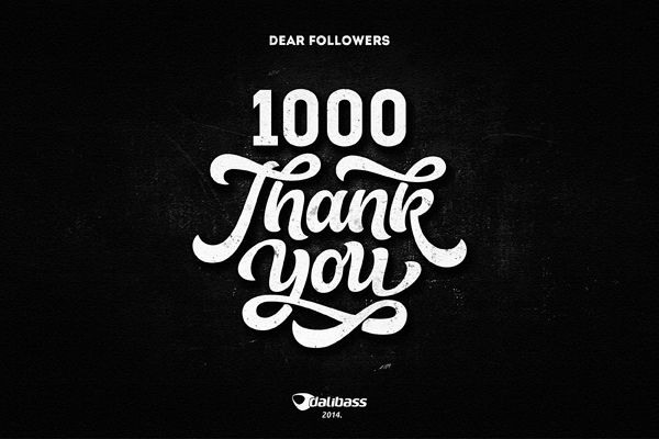 Thank You note for 1000 Followers on Behance