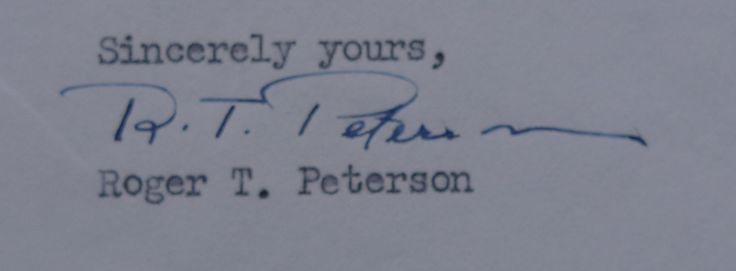 The signature of the eminent American naturalist, Roger T. Peterson, the open bowl of the P boldly extending across half of his surname, the n finished with an extra-long beak flourish, done in Prussian blue ink with a fountain pen in a typed letter from 1968 on the increasingly threatened osprey population of Long Island Sound including the Connecticut River estuary near his Old Lyme, Connecticut home.