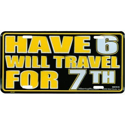 Pittsburgh Steelers License Plate Have 6 Will Travel FOR 7 NEW Metal | eBay