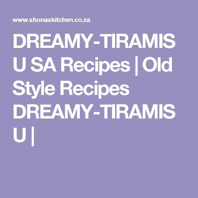 DREAMY-TIRAMISU SA Recipes  |   Old Style Recipes DREAMY-TIRAMISU |