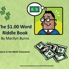 The $1.00 Word Riddle Book is a great book to use when teaching money, adding decimals or enrichment!  The book is full of pictures, riddles, and e...