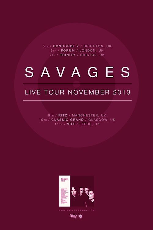 London based post punk band SAVAGES will be taking over Concorde2 on TUES 5TH NOV as they embark on their biggest UK headline tour so far! After a busy summer playing at all the major festivals it's no surprise that tickets are already close to selling out. CLICK THE IMAGE TO BUY NOW before it;'s too late!