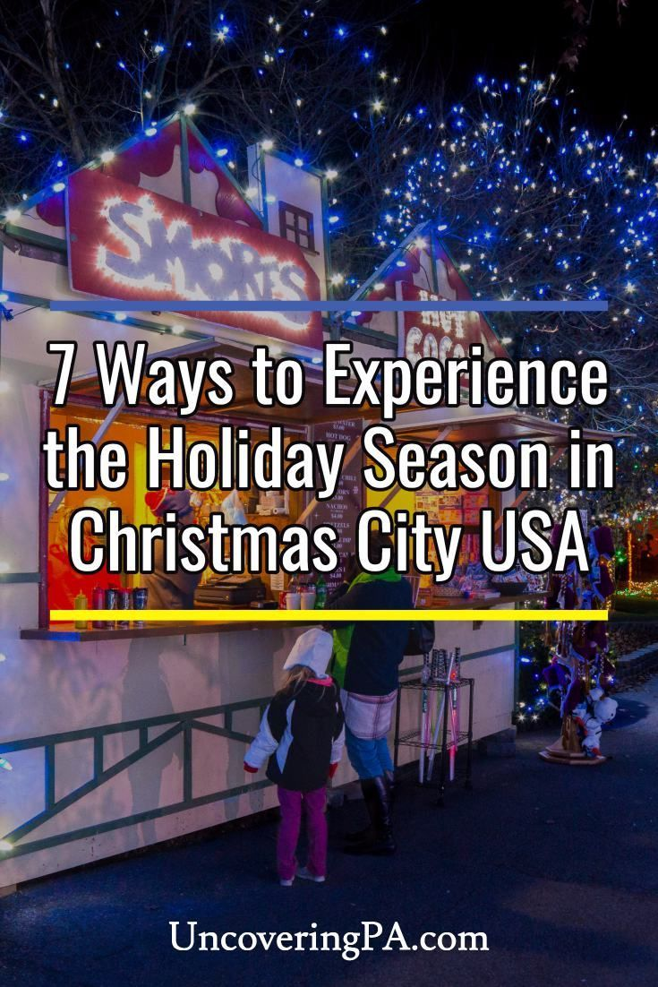 Things to do during Christmas in Bethlehem, Pennsylvania via @UncoveringPA