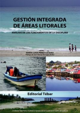 Pérez - Cayeiro, María Luisa. Gestión integrada de áreas litorales: análisis de los fundamentos de la disciplina. Editorial Tébar.  2013. ISBN: 9788473605366. Disponible en: Libros electrónicos EBRARY.