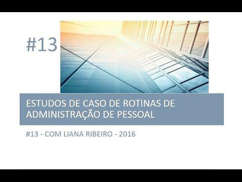 Estudo de caso #13 #departamentopessoal #administraçãodepessoal #ticketrefeição