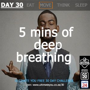 DAY 30 TASK: 5 minutes of deep breathing