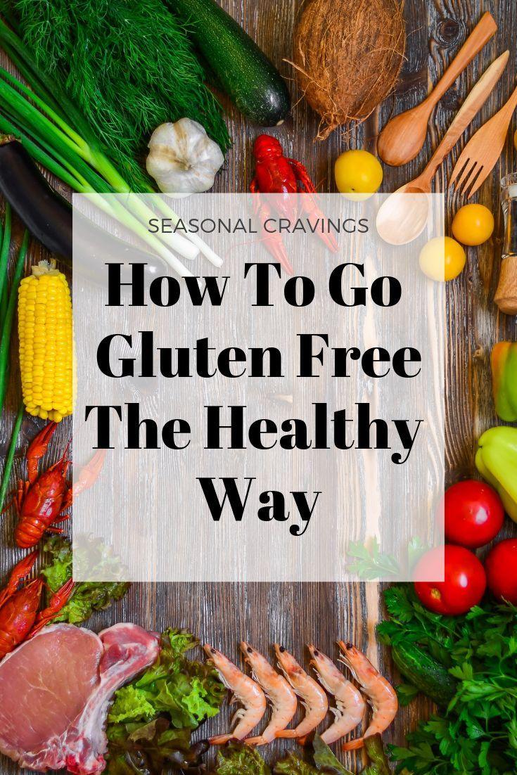 Gluten free gluten free benefits gluten free diet plan
