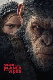 Watch War for the Planet of the Apes Full Movie HD 1080p