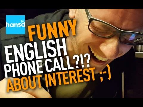 hansd funny english phone call about interest (scam)