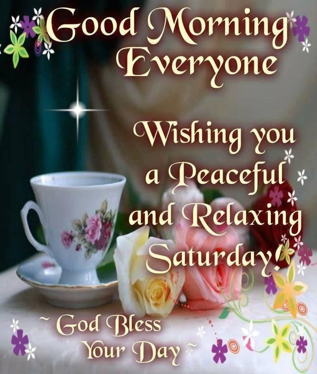High Quality Wishing You A Paceful And Relaxing Saturday! God Bless Your Day · Morning  SayingsGood ...