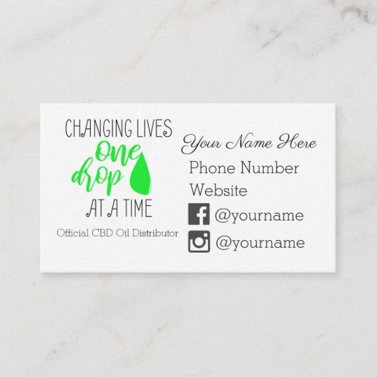 Changing Lives One Drop At A Time - CBD Oil Business Card