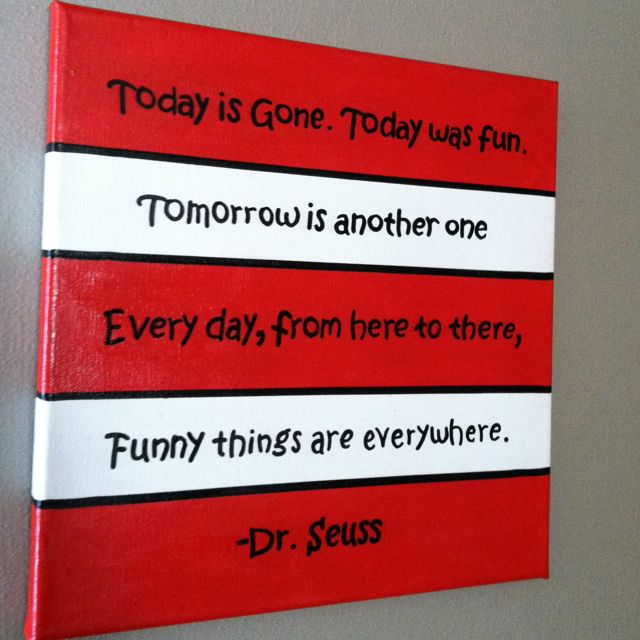 Inspired by Dr. Seuss' birthday! Quote taken from One Fish Two Fish Red Fish Blue Fish. DIY painted canvas!