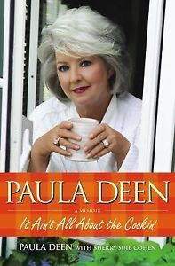 Paula-Deen-It-Aint-All-about-the-Cookin-by-Paula-Deen-autographed-signed