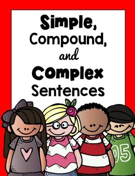 SIMPLE, COMPOUND, COMPLEX SENTENCES - producing, expanding, arranging sentences. BUNDLE PACK!Save over 30% by buying the bundle here.Common core aligned to CCSS.ELA-LITERACY.L.3.1.IProduce simple, compound, and complex sentences