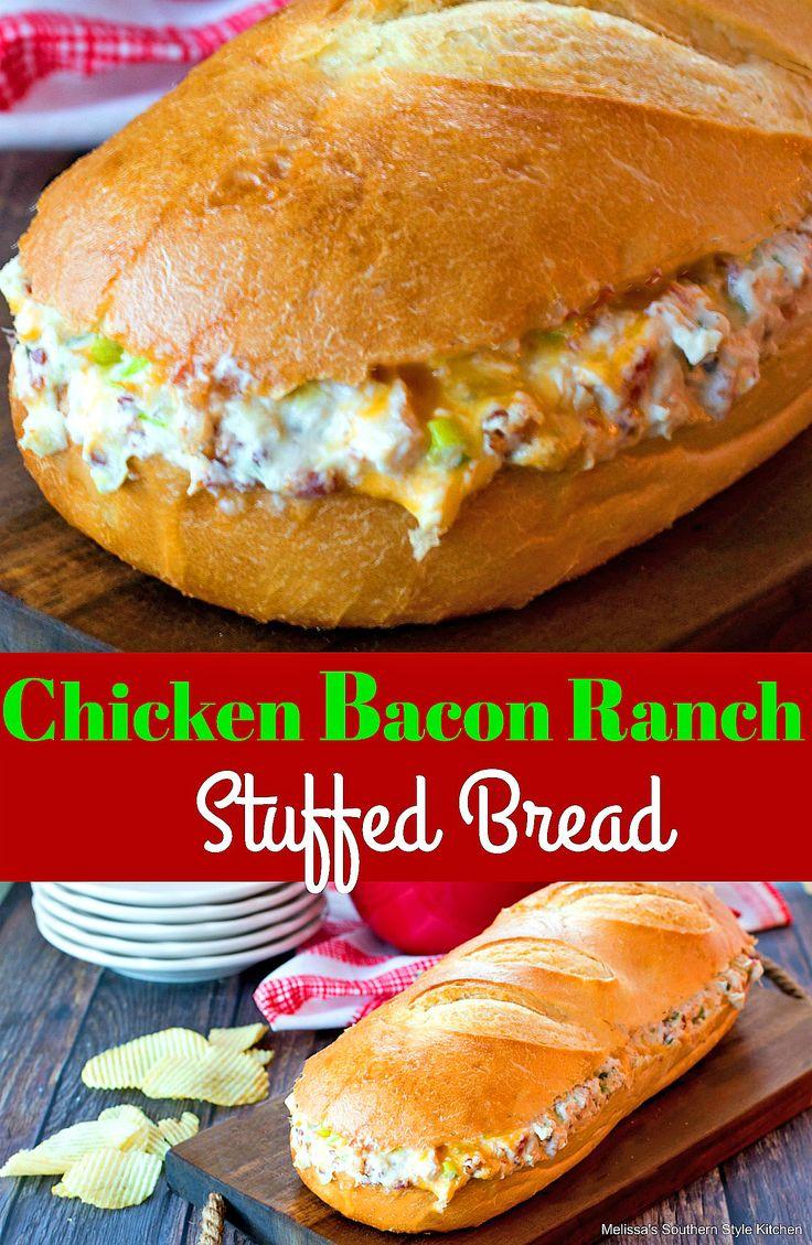 Chicken Bacon Ranch Stuffed Bread