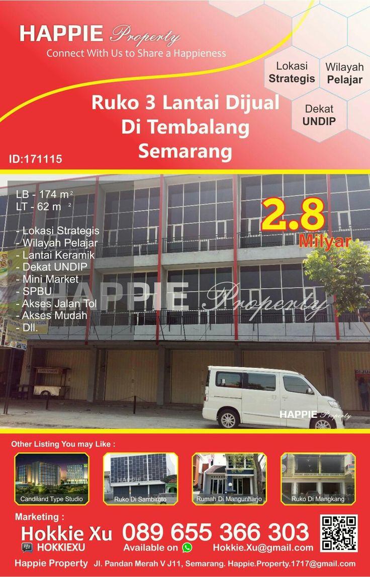 Ruko 3 Lantai Dijual Di Tembalang Semarang  Minat Hub : Hokkie Xu - 089 655 366 303 Available on WhatsApp Pin BBM - HOKKIEXU David Henky - 085 72763 9999 Available on WhatsApp